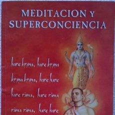 Libros de segunda mano: MEDITACION Y SUPERCONCIENCIA. Lote 129457691