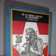 Libros de segunda mano: DE LA SIERRA MAESTRA AL ESCAMBRAY - LA HABANA CUBA AÑO 1979 - J.IGLESIAS LEYVA - CHE GUEVARA.. Lote 129469295