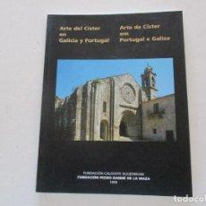 Libros de segunda mano: ARTE DEL CÍSTER EN GALICIA Y PORTUGAL. RMT87269. Lote 129540831