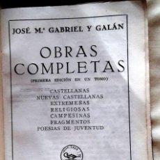 Libros de segunda mano: PRIMERA EDICIÓN GABRIEL Y GALÁN . Lote 129605011