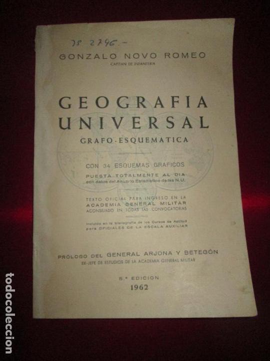 Libros de segunda mano: LIBRO-GEOGRAFÍA UNIVERSAL-GRAFO ESQUEMÁTICA-1962-5ªEDICIÓN-GONZALO NOVO ROMEO-VER FOTOS - Foto 2 - 129665551