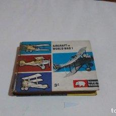 Libros de segunda mano: AIRCRAFT OF WORLD WAR 1 - HIPPO BOOKS. Lote 129671999
