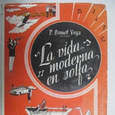 Libros de segunda mano: LA VIDA MODERNA EN SOLFA. ESTUDIO SATÍRICO-COSTUMBRISTA. PAUL DANIEL VEGA. PRÓLOGO DE FÉLIX GARCIA. Lote 129677087