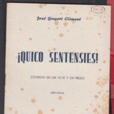 Libros de segunda mano: ¡QUICO SENTENSIES!JOSE GREGORI CLEMENT 29 PAGINAS VALENCIA AÑO 1950 LL2532. Lote 129697819