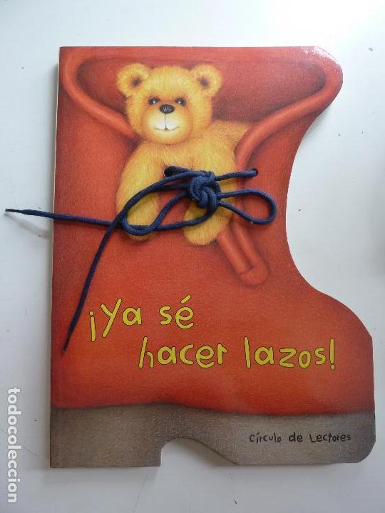 YA SÉ HACER LAZOS. (Libros de Segunda Mano - Literatura Infantil y Juvenil - Otros)