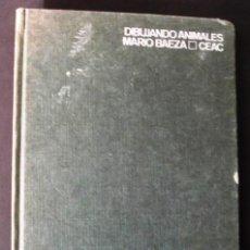 Libros de segunda mano: DIBUJANDO ANIMALES. MARIO BAEZA.. Lote 129718847