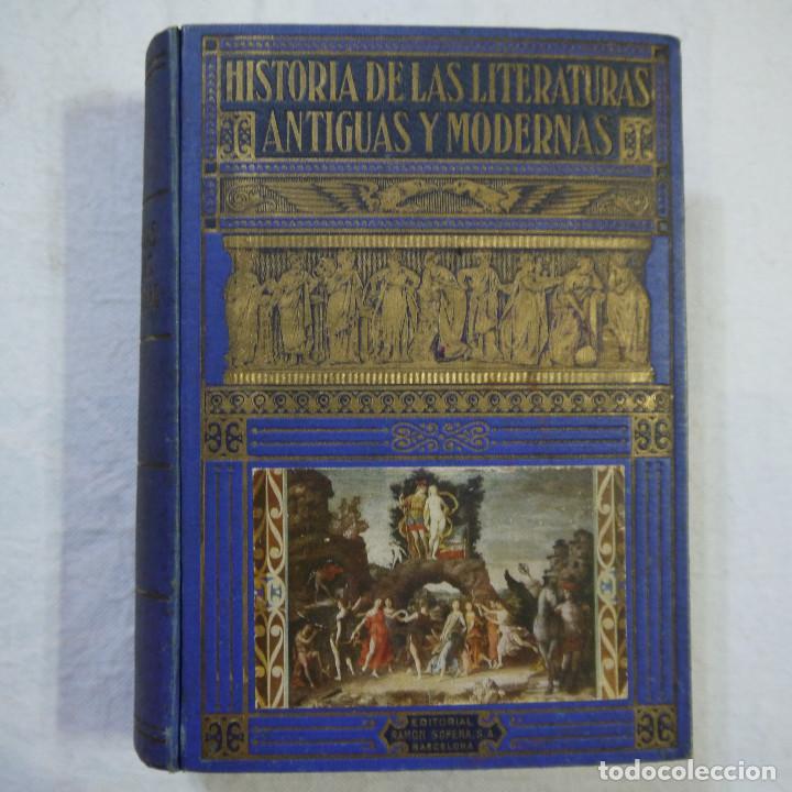 HISTORIA DE LAS LITERATURAS ANTIGUAS Y MODERNAS - RAMÓN D. PERES (Libros de Segunda Mano - Historia - Otros)