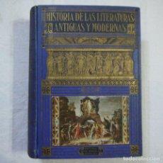 Libros de segunda mano: HISTORIA DE LAS LITERATURAS ANTIGUAS Y MODERNAS - RAMÓN D. PERES. Lote 129724071