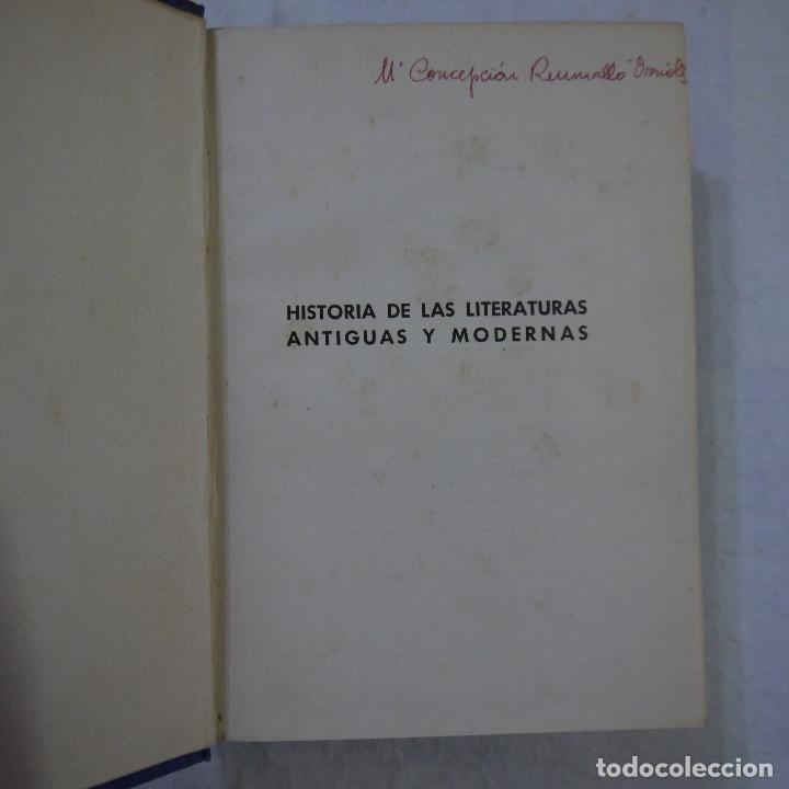 Libros de segunda mano: HISTORIA DE LAS LITERATURAS ANTIGUAS Y MODERNAS - RAMÓN D. PERES - Foto 2 - 129724071