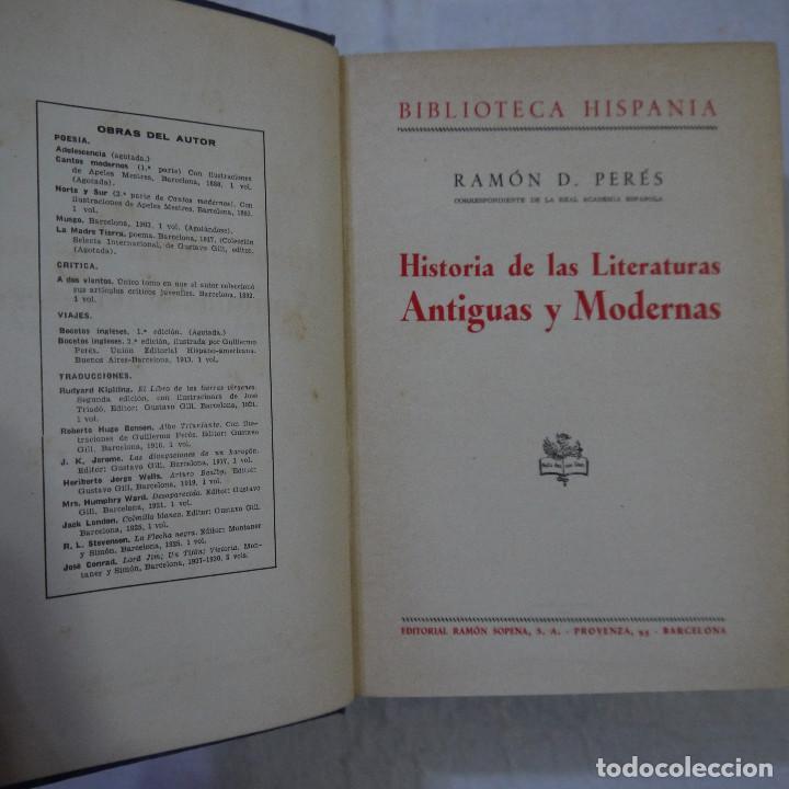Libros de segunda mano: HISTORIA DE LAS LITERATURAS ANTIGUAS Y MODERNAS - RAMÓN D. PERES - Foto 3 - 129724071