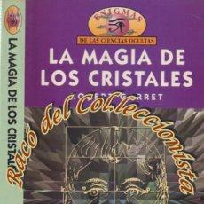 Libros de segunda mano: LA MAGIA DE LOS CRISTALES, ROBERT GARRET, DM/MS, ENIGMAS DE LAS CIENCIAS OCULTAS N. 1, 1997. Lote 129736639