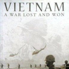 Libros de segunda mano: VIETNAM A WAR LOST AND WON. NIGEL CAWTHORNE. . Lote 129974875