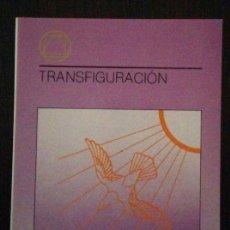 Libros de segunda mano: TRANSFIGURACIÓN / PETRI, CATHAROSE DE. Lote 129987299