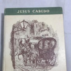 Libros de segunda mano: PASAJES DE LLAMADA JESÚS CABEDO 1950 VALENCIA HEMEROSCOPEA EDICIONES BUEN ESTADO. Lote 129989783