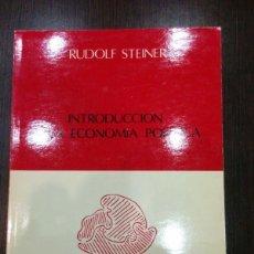 Libros de segunda mano: RUDOLF STEINER / INTRODUCCIÓN A LA ECONOMÍA POLÍTICA. Lote 129989819