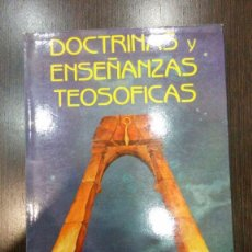 Libros de segunda mano: DOCTRINAS Y ENSEÑANZAS TEOSÓFICAS / H. P. BLAVATSKY. Lote 129990547