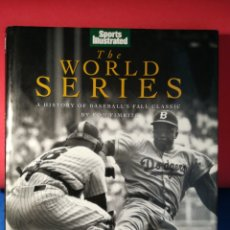Libros de segunda mano: HISTORIA DEL BASEBALL (INGLÉS) - THE WORLD SERIES - SPORTS ILLUSTRATED, 1993. Lote 130025739