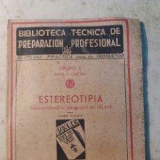 Libros de segunda mano: ESTEREOTIPIA 1943. Lote 130057031