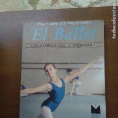 Libros de segunda mano: BALLET CURSO GUIA ILUSTRADA PARA EL APRENDIZAJE ROYAL SOCIETY LONDON - DANZA BAILE-ENVIO CERTIF 4,99. Lote 130075543