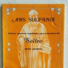 Libros de segunda mano: ARS SOLFANDI MÉTODO DE SOLFEO PRIMER CURSO. Lote 130135979