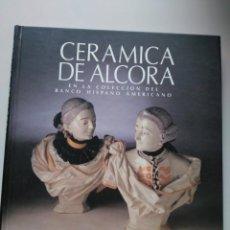 Libros de segunda mano: CERÁMICA DE ALCORA. Lote 130140975