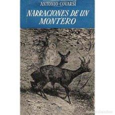 Libros de segunda mano: NARRACIONES DE UN MONTERO Y PRACTICA DE CAZA MAYOR. CAZA. Lote 130169487
