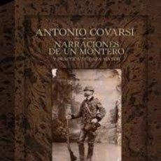Libros de segunda mano: NARRACIONES DE UN MONTERO Y PRACTICA DE CAZA MAYOR. CAZA. Lote 130169775