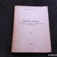 Libros de segunda mano: RICARDO MARTÍN DOMÍNGUEZ. FRANCO BORDO. CÁLCULO DE LAS LÍNEAS DE MÁXIMA CARGA REGLAMENTARIAS. 1952. Lote 130191559