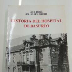 Libros de segunda mano: HISTORIA DEL HOSPITAL DE BASURTO LUIS S. GRANJEL J.L. GOTI BILBAO 1983 ILUSTRADO PAIS VASCO DIFICIL. Lote 184434778