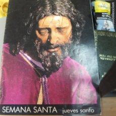 Libros de segunda mano: SEMANA SANTA -JUEVES SANTO -1980- 31 PG . Lote 130204007