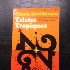 Libros de segunda mano: TRISTES TROPIQUES (ANTHROPOLOGY), LEVI-STRAUSS, CLAUDE, 1981. Lote 130263282