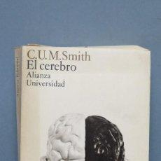 Libros de segunda mano: EL CEREBRO. C. U. M. SMITH. Lote 130272662