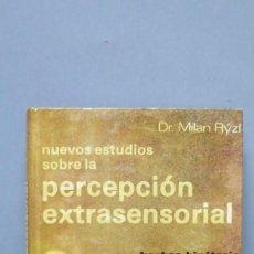 Libros de segunda mano: NUEVOS ESTUDIOS SOBRE LA PERCEPCION EXTRASENSORIAL. MILAN RÝZL. Lote 130273198