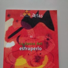 Libros de segunda mano: LA ÉPOCA DEL ESTRAPERLO - PROVECTA AETAS, II - UNIVERSIDAD ZARAGOZA. Lote 130292790