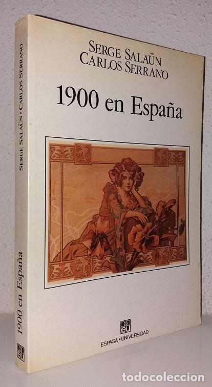 SALAÜN, SERGE: 1900 EN ESPAÑA (ESPASA CALPE) (LB) (Libros de Segunda Mano - Historia - Otros)