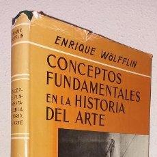 Libros de segunda mano: WÖLFFLIN, ENRIQUE: CONCEPTOS FUNDAMENTALES EN LA HISTORIA DEL ARTE (ESPASA CALPE) (LB). Lote 130308354