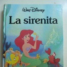 Libros de segunda mano: LA SIRENITA. WALT DISNEY. Lote 130476738