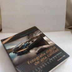 Libros de segunda mano: MELLADO, JOSÉ MARÍA: FOTOGRAFÍA DIGITAL DE ALTA CALIDAD (ARTUAL) . Lote 130480278