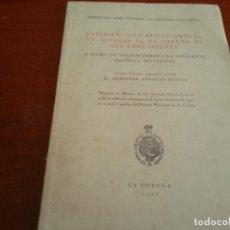 Libros de segunda mano: EXPERIENCIAS Y REFLEXIONES DE UN ALCALDE DE LA CORUÑA DE LOS AÑOS SESENTA-DEMETRIO SALORIO SUAREZ-N2. Lote 130485378