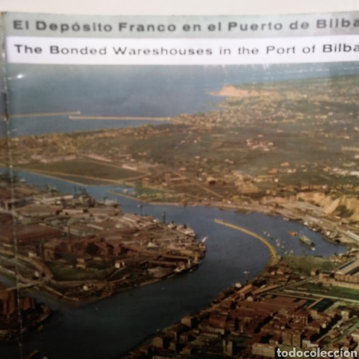 Libros de segunda mano: EL DEPOSITO FRANCO EN EL PUERTO DE BILBAO. EDITADO EN BILBAO. AÑO 1964. - Foto 2 - 130490632