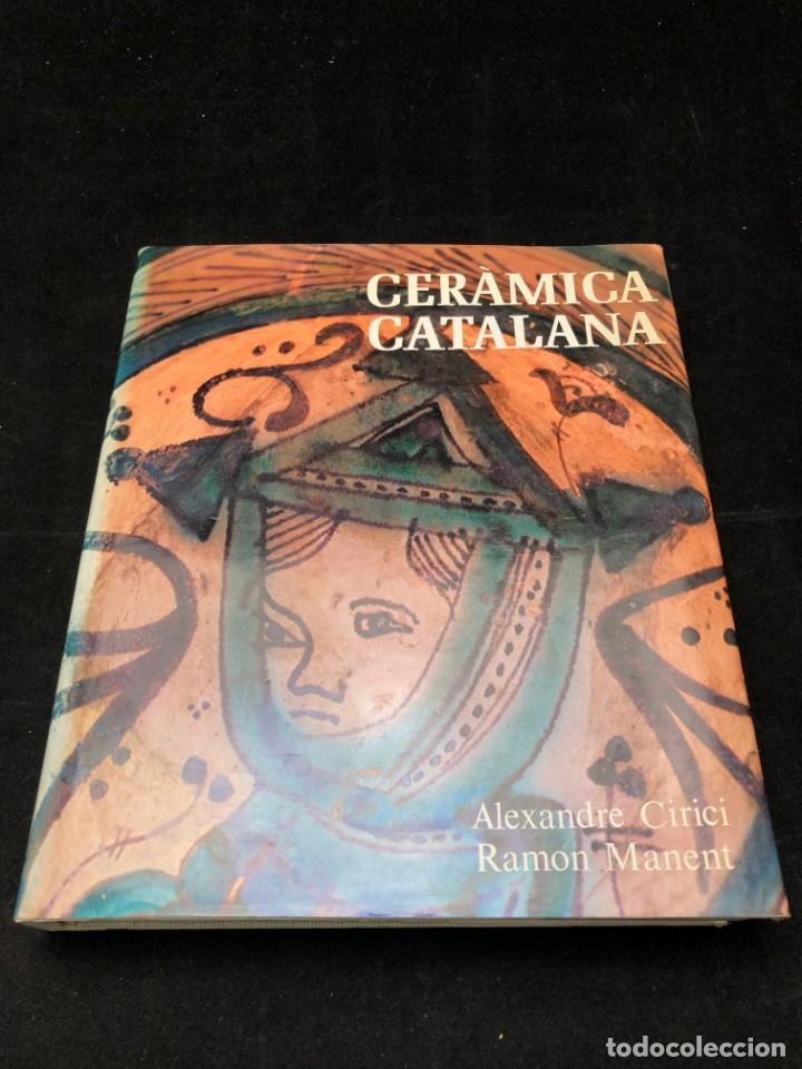 Libros de segunda mano: ALEXANDRE CIRICI. CERÀMICA CATALANA. 1977 - Foto 6 - 130499382