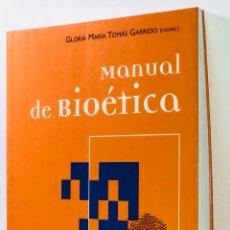 Libros de segunda mano: MANUAL DE BIOETICA ·· GLORIA MARIA TOMAS GARRIDO · ED. ARIEL CIENCIA. Lote 130540110