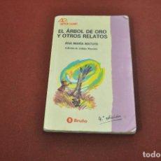 Second hand books - el árbol de oro y otros relatos - ana maria matute - bruño - JUB - 130541922