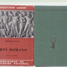 Libros de segunda mano: ARTE ROMANO - HERBERT KOCH - EDITORIAL LABOR 1946 / ILUSTRADO. Lote 130596266