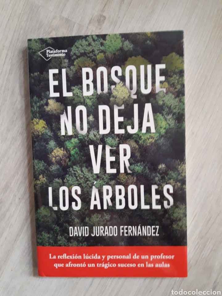 El Bosque No Deja Ver Los Arboles David Jurado Comprar En Todocoleccion 130609519