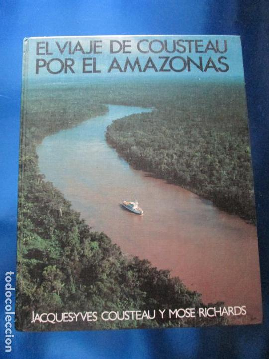 LIBRO-EL VIAJE DE COUSTEAU POR EL AMAZONAS-1983-240 PÁGINAS-PERFECTO ESTADO-VER FOTOS (Libros de Segunda Mano - Ciencias, Manuales y Oficios - Otros)