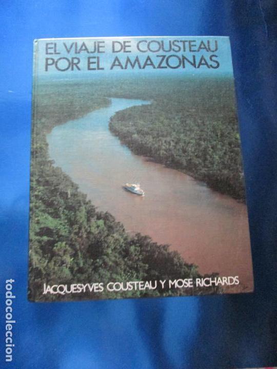 Libros de segunda mano: LIBRO-EL VIAJE DE COUSTEAU POR EL AMAZONAS-1983-240 PÁGINAS-PERFECTO ESTADO-VER FOTOS - Foto 2 - 130610810