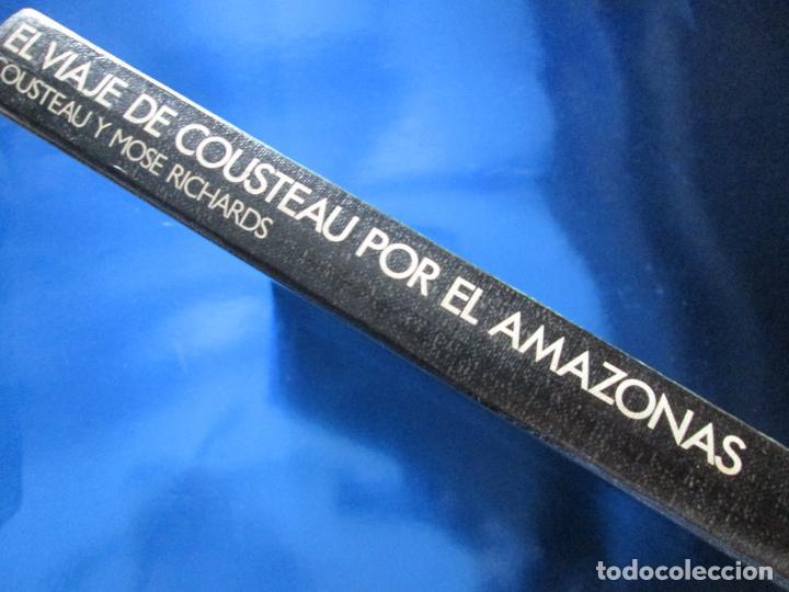 Libros de segunda mano: LIBRO-EL VIAJE DE COUSTEAU POR EL AMAZONAS-1983-240 PÁGINAS-PERFECTO ESTADO-VER FOTOS - Foto 3 - 130610810