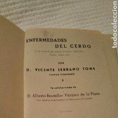Libros de segunda mano: 1951. VETERINARIA ENFERMEDADES DEL CERDO POR VICENTE SERRANO TOMÉ. Lote 113163182