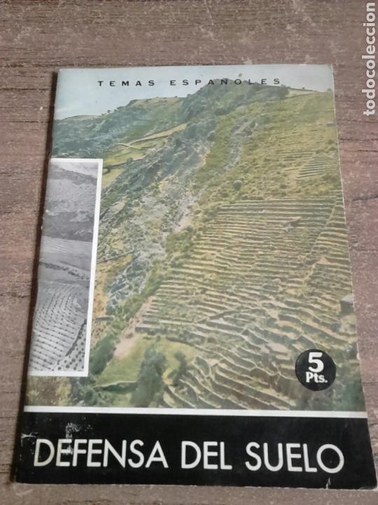 LIBRO,AÑO 1964,DEFENSA DEL SUELO,TEMAS ESPAÑOLES,NÚMERO 450 (Libros de Segunda Mano - Bellas artes, ocio y coleccionismo - Otros)